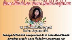 INNA lilla hi wa inna ilaihi Rojiu'un, telah berpulang ke Rahmatullah Ketua Yayasan IBA Hj Rita Rosmida