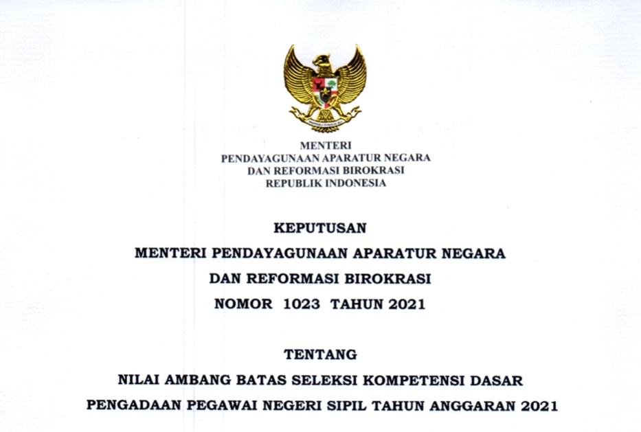 Keputusan Menteri PANRB Nomor 1023 Tahun 2021 tentang Nilai Ambang Batas Seleksi Kompetensi Dasar Pengadaan Pegawai Negeri Sipil Tahun Anggaran 2021