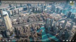 """Menakjubkan"" Dubai Miliki 12 Mega Proyek Fantastis"