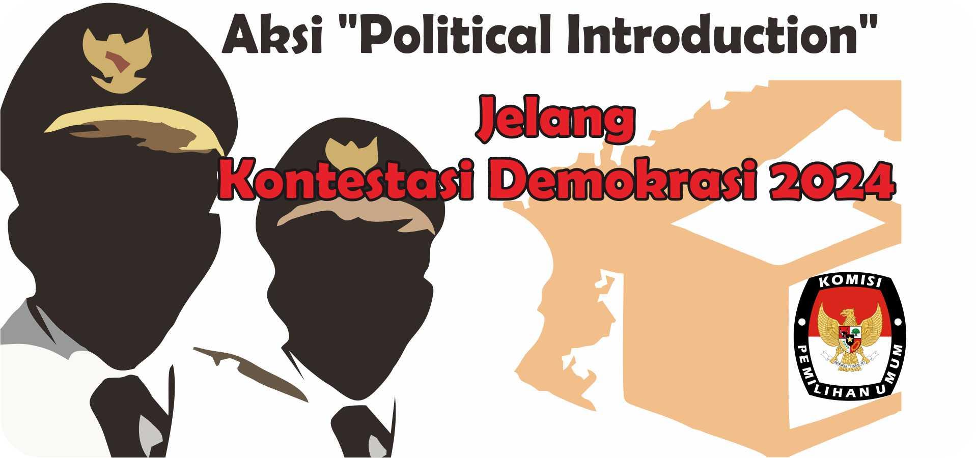 Ilustrasi Aksi Political Introduction para Calon Politik Jelang Kontestasi Demokrasi 2024 [WI]