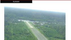 Landasan Pacu Bandara Ewer di Kabupaten Asmat, Papua. [Sumber: Ditjen Hubungan Udara Kemenhub]